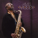 James Moody - Lazy Afternoon