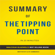 Elite Summaries - The Tipping Point: by Malcolm Gladwell  Summary & Analysis (Unabridged)