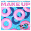 Vice & Jason Derulo - Make Up (feat. Ava Max) [Black Caviar Remix] artwork