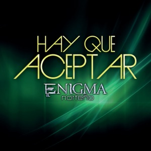 Hay Que Aceptar - Single Mp3 Download