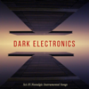 Dark Sci-Fi Space - Dark Electronics - Sci-Fi Nostalgic Instrumental Songs