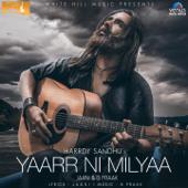 Yaarr Ni Milyaa  Harrdy Sandhu, B. Praak & Jaani - Harrdy Sandhu, B. Praak & Jaani