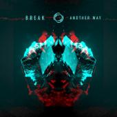 Last Goodbye (feat. Celestine) - Break