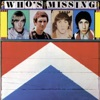 Who's Missing, The Who