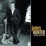 James Hunter - Talkin' 'Bout My Love