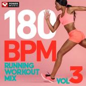 180 BPM Running Workout Mix Vol. 3 (Non-Stop Running Mix)