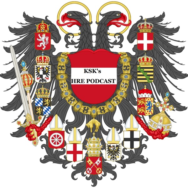 Ksks Holy Roman Empire Podcast