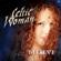 Teir Abhaile Riu - Celtic Woman - Celtic Woman