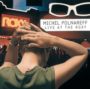 Michel Polnareff - Michel Polnareff (Live at the Roxy)