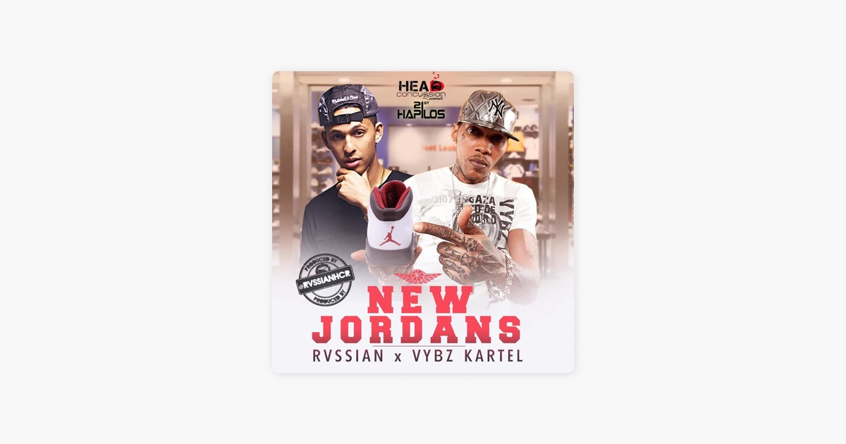 New Jordans Feat Rvssian