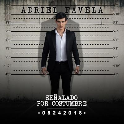 Señalado por Costumbre - Adriel Favela