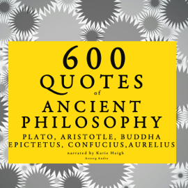 600 Quotes of Ancient Philosophy audiobook