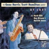 The Gene Harris/Scott Hamilton Quintet - Some of These Days