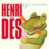 Henri Dès, Vol. 9: Le crocodile