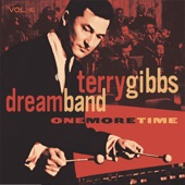Terry Gibbs Dream Band - Jumpin' at the Woodside