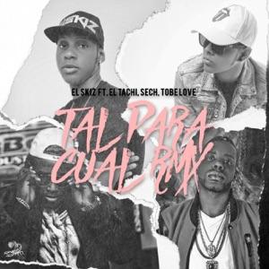 Tal para Cual (Remix) - Single Mp3 Download