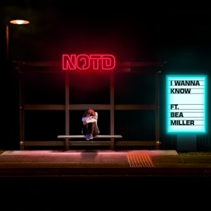 I Wanna Know (feat. Bea Miller) - Single Mp3 Download