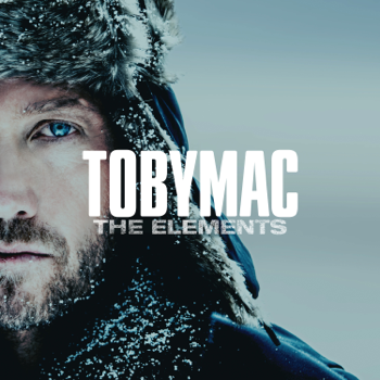 The Elements TobyMac album songs, reviews, credits