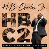 H. B. Charles Jr. - Trust in the Lord