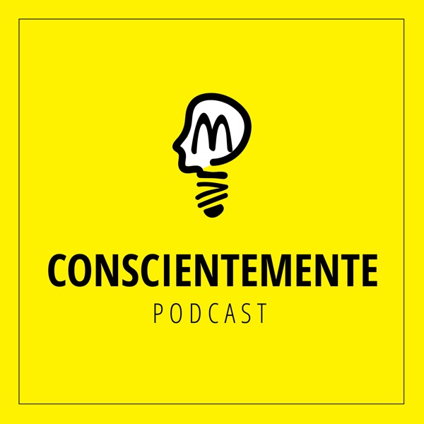 ConscienteMente Podcast