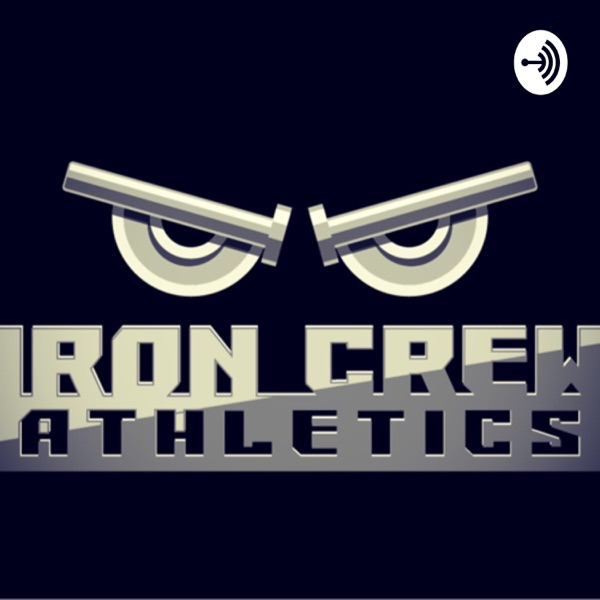 Iron Crew Podcast