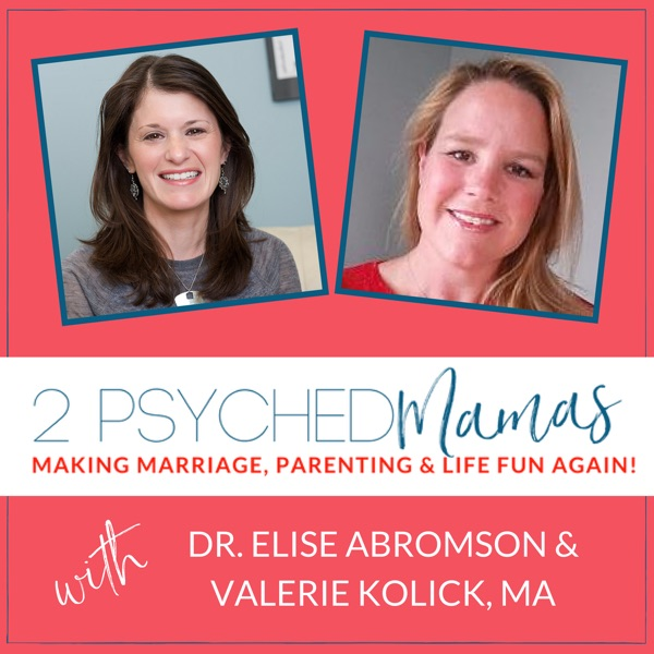 2 Psyched Mamas' Podcast
