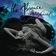 The Absence - Melody Gardot - Melody Gardot