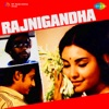 Rajnigandha (Original Motion Picture Soundtrack)