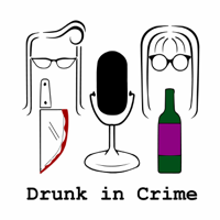 Podcast cover art for Drunk in Crime