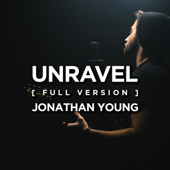 Unravel (Full Version) - Jonathan Young