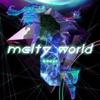 melty world - Single ジャケット画像