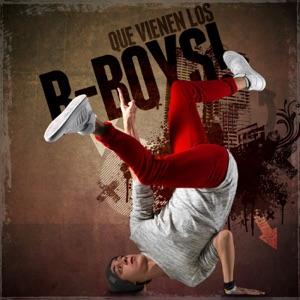 Que vienen los B-Boys!