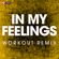 In My Feelings (Extended Workout Remix) - Power Music Workout
