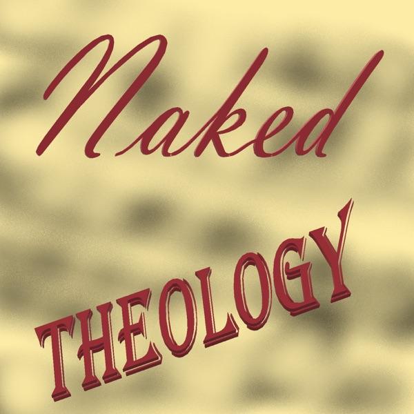 Naked Theology