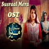 Susraal Mera From Susraal Mera Single