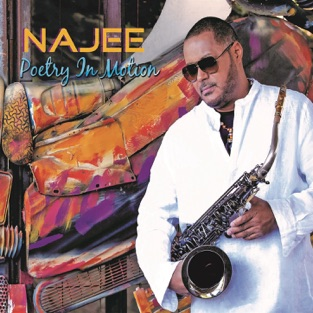 Poetry In Motion – Najee