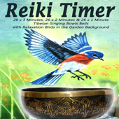 26 x 3 Minutes, 26 x 2 Minutes & 26 x 1 Minute Tibetan Singing Bowls Bells with Relaxation Birds in the Garden Background