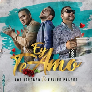 Ey Te Amo (feat. Felipe Peláez) - Single Mp3 Download