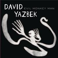 David Yazbek: Evil Monkey Man (iTunes)