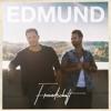 Freindschoft - Edmund