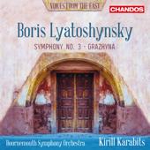 Lyatoshynsky: Symphony No. 3 & Grazhyna