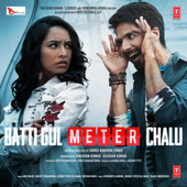Batti Gul Meter Chalu (Original Motion Picture Soundtrack) - EP