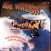 The Smoker You Drink, The Player You Get, Joe Walsh