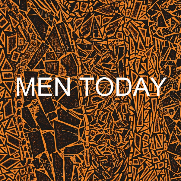Men Today - Single