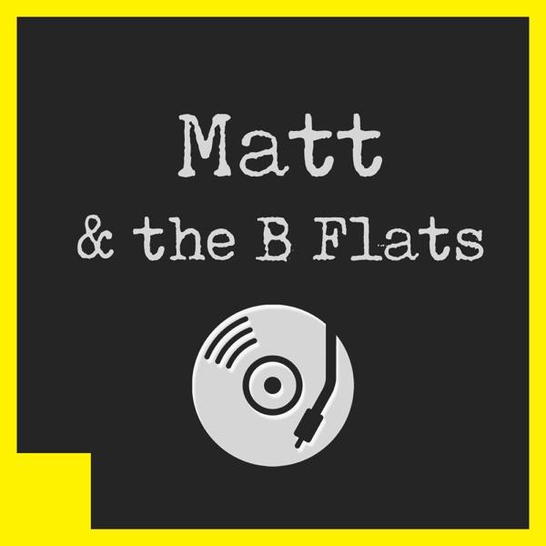 Matt and the B Flats