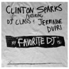Favorite DJ (feat. DJ Class & Jermaine Dupri) (Edited Version) - Single, Clinton Sparks