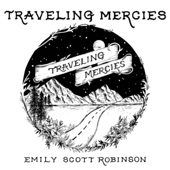 Emily Scott Robinson - Traveling Mercies