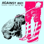 Against Me! - Delicate, Petite & Other Things I'll Never Be
