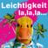 Leichtigkeit - Ingo ohne Flamingo