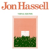 Jon Hassell - Vernal Equinox (reissue)